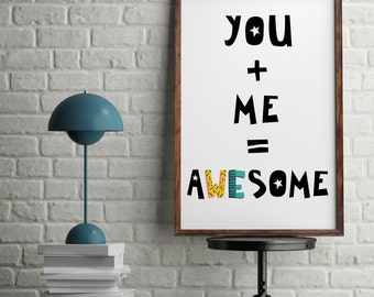 ON SALE You Plus Me Equals Awesome Love Equation Couples Perfect Match Wall Art Print