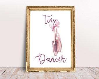 Tiny Dancer Ballet Shoes Pink Watercolour Ballerina Girls Room Wall Art Nursery Print