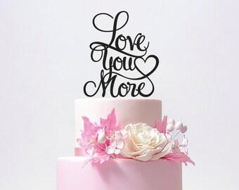 Love you more Wedding Cake Topper - Heart cake topper - glitter cake topper - wooden cake topper - bridal show cake topper / ST015