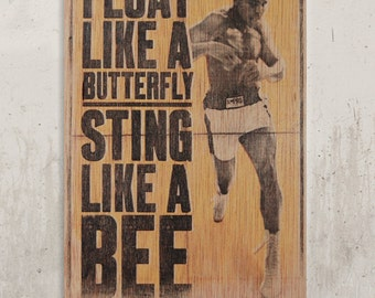 Muhammad Ali - Float like a Butterfly / / Transfer on wood