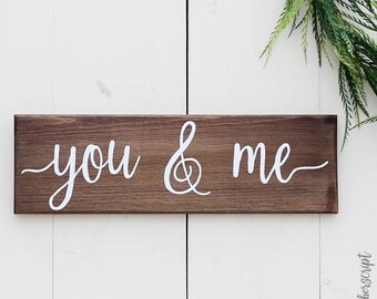 You and Me | Valentines Gift Wooden | Wooden Valentines Decor | Wood Valentines Sign | Wood Saying Sign