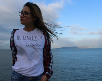 You're My person | Greys Anatomy Unofficial Merch | Valentines Gift