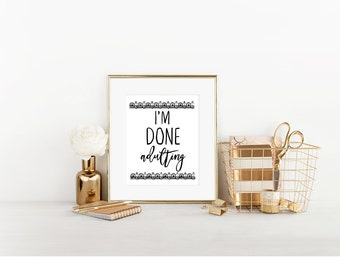 Done Adulting Digital Print, Cubicle Decor, I'm Done Adulting, Cute Cubicle Decor, Cubicle Wall Decor, Cubicle Accessory, Office Decor