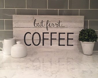 But first...COFFEE sign, wood pallet, rustic, farmhouse style, typography