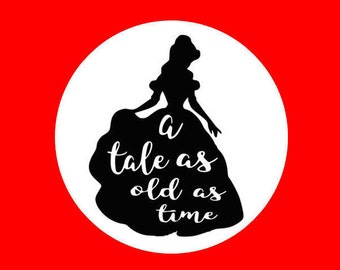 A tale as old as time svg, Beauty and the Beast svg, Belle Disney svg, cartoon svg, princess svg, svg, dxf, cricut, silhouette cutting file