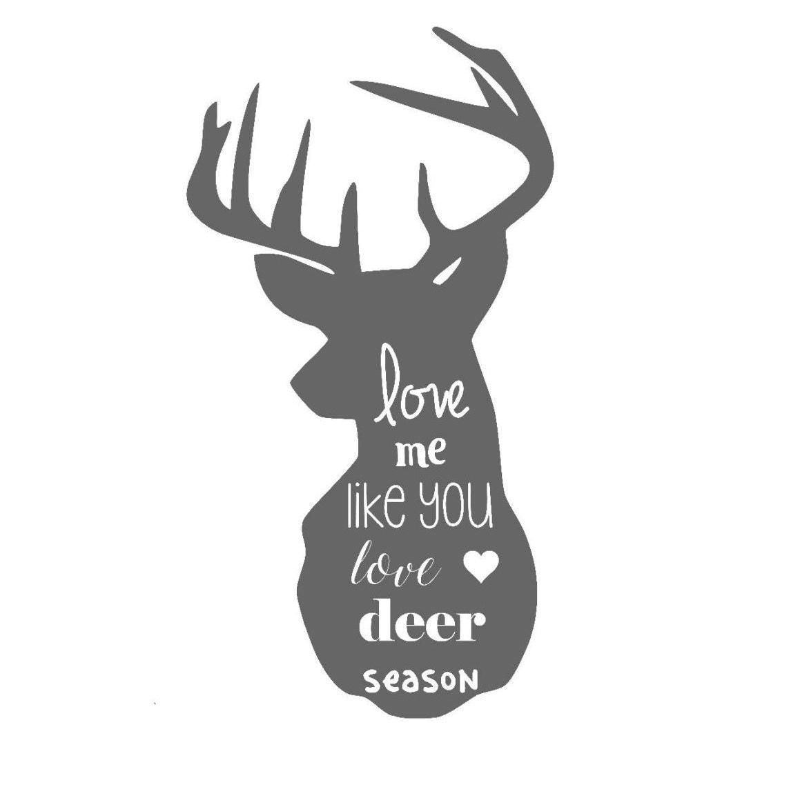 love me like you love deer season hunting wife by