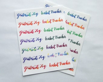 14 - Habit Tracker / Gratitude Log Stickers - Hand Lettered Water Color Planner or Bullet Journal Stickers Transparent Glossy Stickers (14F)