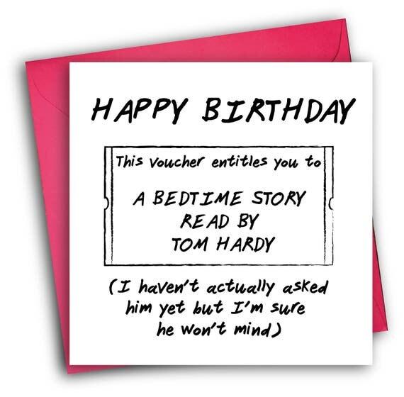 Tom Hardy Birthday CardFunny Birthday Card Greetings – Funny Birthday Card Text