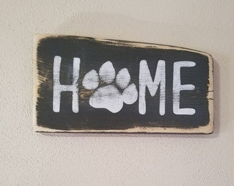 Home paw print sign - pet decor - dog sign - rustic pet sign - housewarming gift - pet lover - farmhouse style - dog lover