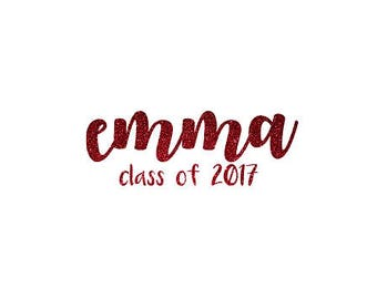 DIY Class of 2017 Personalized Name Iron On, Personalized Name Decal, Class of 2017 Decal, Senior Iron On, Graduation Iron On, Graduate