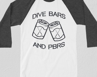 PBR Shirt Hipster Gift | PBRs and Dive Bars Pabst Blue Ribbon Shirt | Hipster Clothing | Beer TShirt | Funny Gift for Him | Funny TShirt