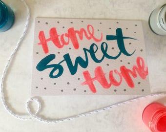 Home Sweet Home - Greetings Card