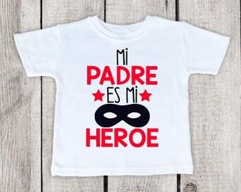 Feliz Dia Del Padre, My Dad is My Hero Shirt, Spanish Fathers Day Shirt, Fathers Day padre shirt, Fathers day Papi shirt, Padre Camisa