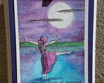 You are awesome card, watercolor cards, hand made gift, girl dancing in the moonlight
