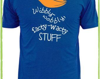 Wibbly-Wobbly, Facty-Wacty Tee
