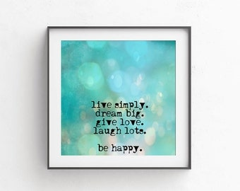 Live simply dream big 10x10 Printable decor Motivational poster Positive poster Typography printable Quote print  Wall decor Pastel wall art