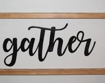 Gather - Personalized Wood Sign