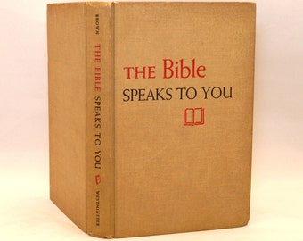 The Bible Speaks To You (1955) Robert McAfee Brown - Bible Introduction and Guide - Vintage Christian Book - Westminster Press