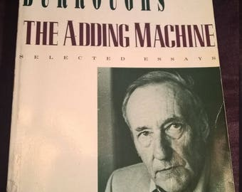 The Adding Machine by William S. Burroughs (Paperback, 1993 First Arcade Edition)