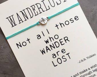 Wanderlust bracelet, Not all those who wander are lost, Friendship bracelet, Wanderlust jewelry, Compass bracelet, Traveller gift, Wish, A55