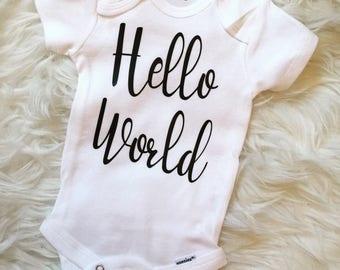 Hello World Onesie, Custom Onesie, Baby Shower, Baby Gift, Personalized Onesie