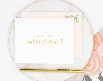 Gold Foil Will You Be My Matron of Honor Card, Matron of Honor Card, Wedding Party Card, Bridal Party Card, Gold Matron of Honor Card