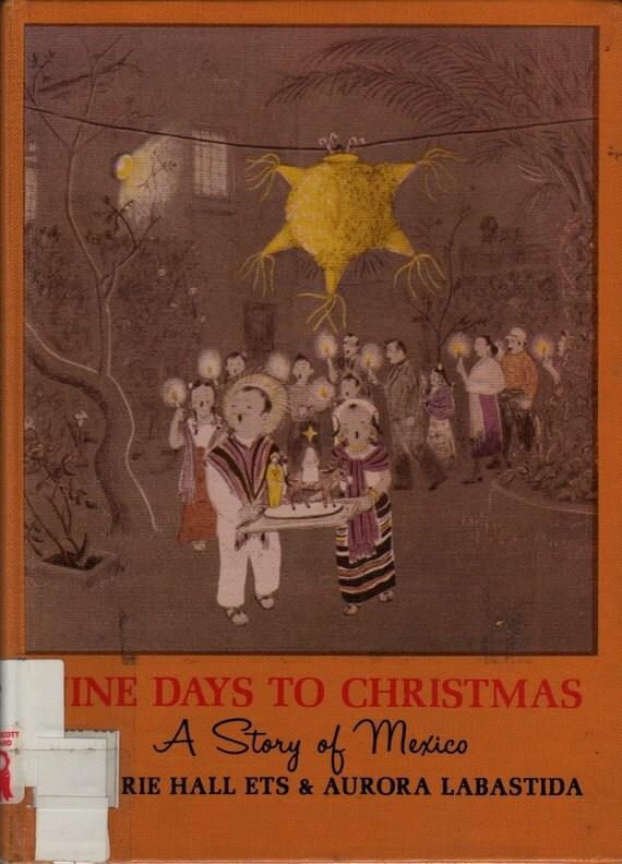 Nine Days to Christmas A Story of Mexico - Marie Hall Ets & Aurora Labastida - 1959 - Vintage Kids Book