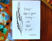 know what is yours to carry and what is not - 5x7 print - feather wisdom series - paint or color your own