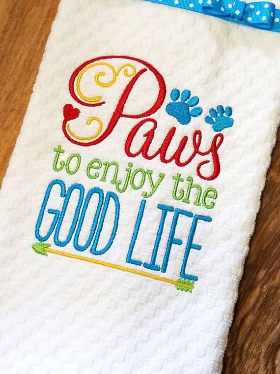 Waffle Weave Towel, Good Life, Kitchen Towel, Embroidered Towel, Dog Themed Gifts, House Warming Gift, Shower Gifts, Dog Paws
