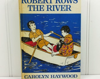 Robert Rows the River by Carolyn Haywood, 1965 Weekly Reader Intermediate Chapter Book