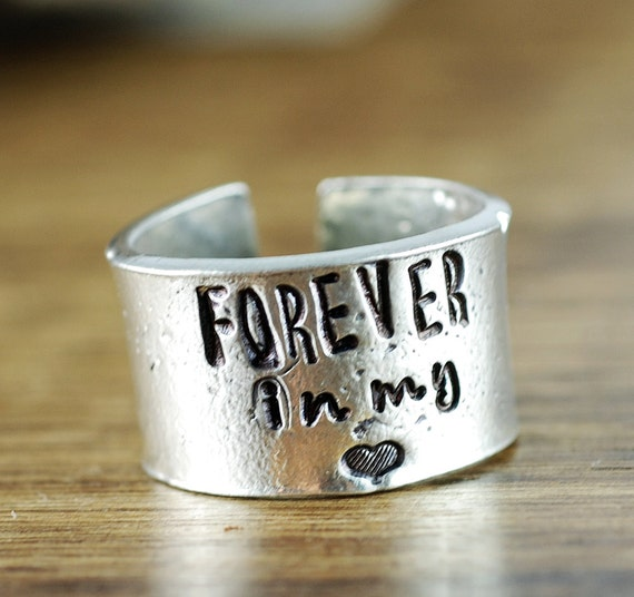 Forever in my Heart, Hand Stamped Pewter Ring, Custom Ring, Memorial Ring, Personalized Ring, Loss of Loved one, Secret Message Jewelry