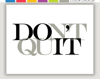 Do It Don't Quit, inspirational quote, inspiration print, gym wall art, office wall art, graduation gift, encouragement, inspiration gift