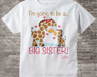 I'm Going to Be A Big Sister Shirt, Big Sister Onesie, Personalized Giraffe Shirt with Little Brother or Unknown Sex Baby 01062012a