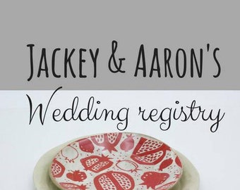 Jackey and Aaron Wedding registry - dinner ware
