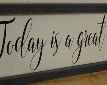 Today is a great day...I can and I will Doorway Sign   Subway style sign   Hand Painted Hanging Wood Sign