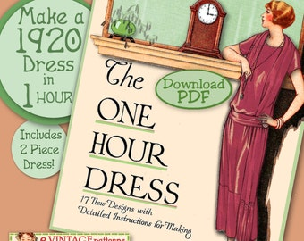 1920's 1 HOUR Dress Version 2 - make Your own frock patterns like Downton Abbey- Vintage 1920 FLAPPER e-booklet pdf