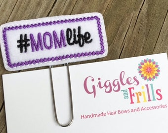Mom Life Planner Clip, Planner Paper Clips, Organizer Clip,Journal Paper Clip, Accessory for Planners, Planner Clips for Moms, Felt Bookmark