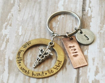 Graduation Keychain-Stay Humble Work Hard- Be Kind- Hand Stamped Medical Graduation-Nurse Gift- EMT- LPN-RN-Physicians Assistant-Mixed Metal