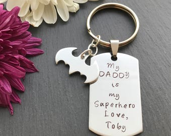 My Dad is My Superhero - Dad Gift - Keyring for Dad - Hand Stamped Keyring - Gifts for Dad - Daddy Keyring - My Daddy My Hero
