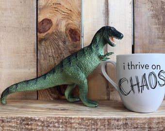 "Hand Painted Coffee Cup - ""I Thrive On Chaos"" Quote Coffee Cup Mug : FREE SHIPPING"