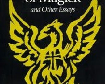 Aleister Crowley - REVIVAL of MAGICK and Other Essays - Occult Philosophy / Esoterica / Thelema