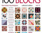 Quiltmaker's 100 Blocks Volume 15 , Collector's Edition Magazine, Summer 2017