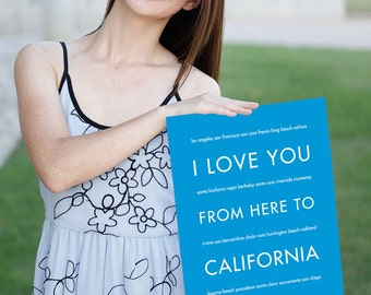 Personalized Mom Gift, California State Print, Travel Poster, I Love You From Here To CALIFORNIA, Shown in Azure Blue Free U.S. Shipping