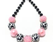 Toddler or Girls Cow Print Chunky Necklace - Pink, Black and White Farm Girl Necklace - Cowgirl Chunky Necklace - Farm birthday Necklace