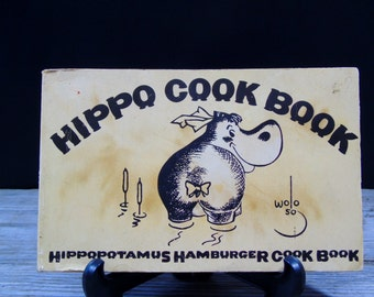 Hippo Cook Book Hippopotamus Hamburger Cook Book 1969 First Print Nitty Gritty Wolo Cook Book San Francisco Bohemian Hippies Eatery