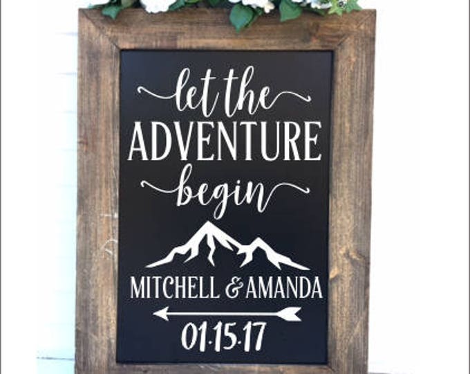 Adventure Wedding Decal Vinyl Wedding Decor Rustic Adventure Themed Wedding Decal for Chalkboard Let the Adventure Begin Vinyl