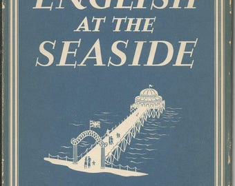 Vintage The English at the Seaside Book  England Ocean Art
