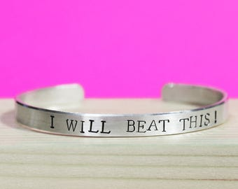 I Will Beat This Bracelet, Awareness Jewelry, Inspirational Survivor Jewelry, Cancer, Eating Distorder, Anorexia, Addiction, Rehab