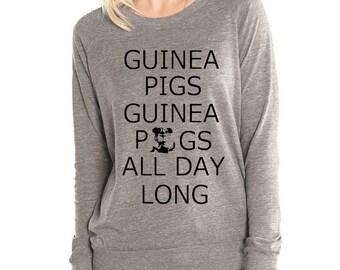 Guinea Pigs Guinea Pigs All Day Long Womens Long sleeve Pullover shirt silkscreen