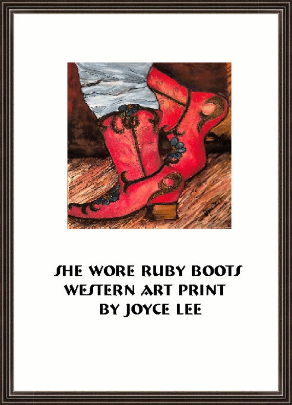 She Wore Ruby Boots  A Southwestern Art Print By Joyce Lee